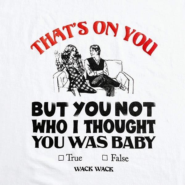 "@wackwackpress02 WACKWACK / THAT'S ON YOU 2021 S/S Tee日本のデトロイトこと千葉を拠点にジャンルレスに活動するデザインチーム。ワックでマニアックな奴らが""ワクワク""するアイテムを制作しています。"